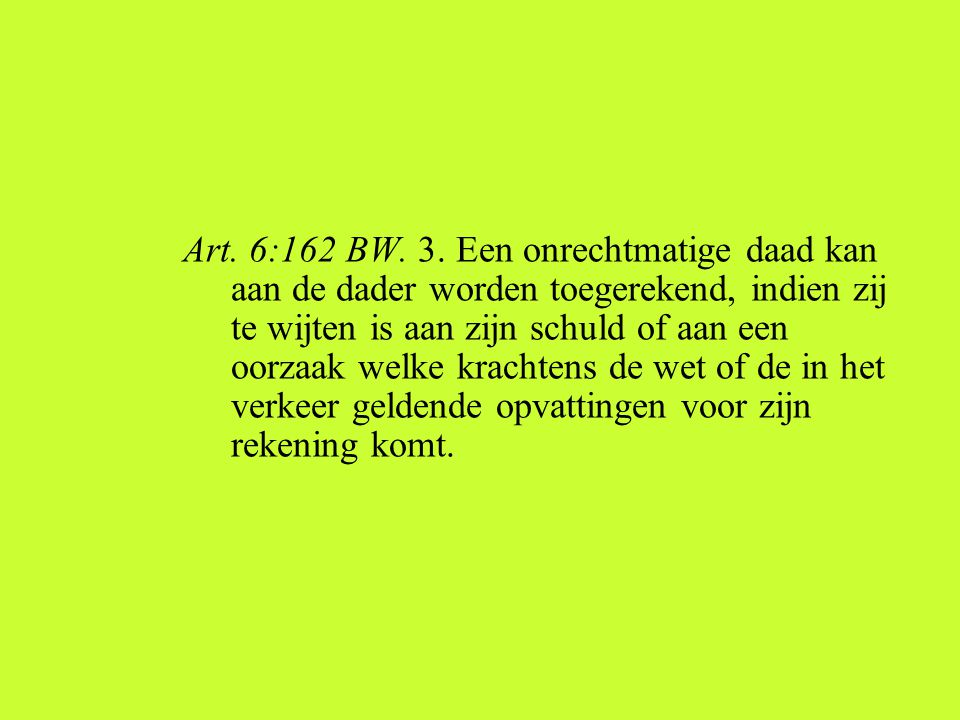 Art.6:162 BW. 3.