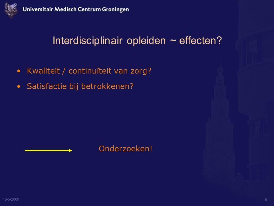18-5-2009 9 Interdisciplinair opleiden ~ effecten.