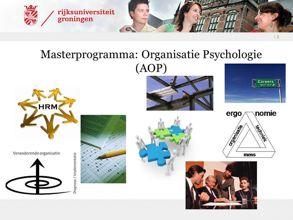 | 2 Masterprogramma: Organisatie Psychologie (AOP)