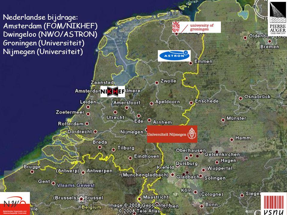 Nederlandse bijdrage: Amsterdam (FOM/NIKHEF) Dwingeloo (NWO/ASTRON) Groningen (Universiteit) Nijmegen (Universiteit)
