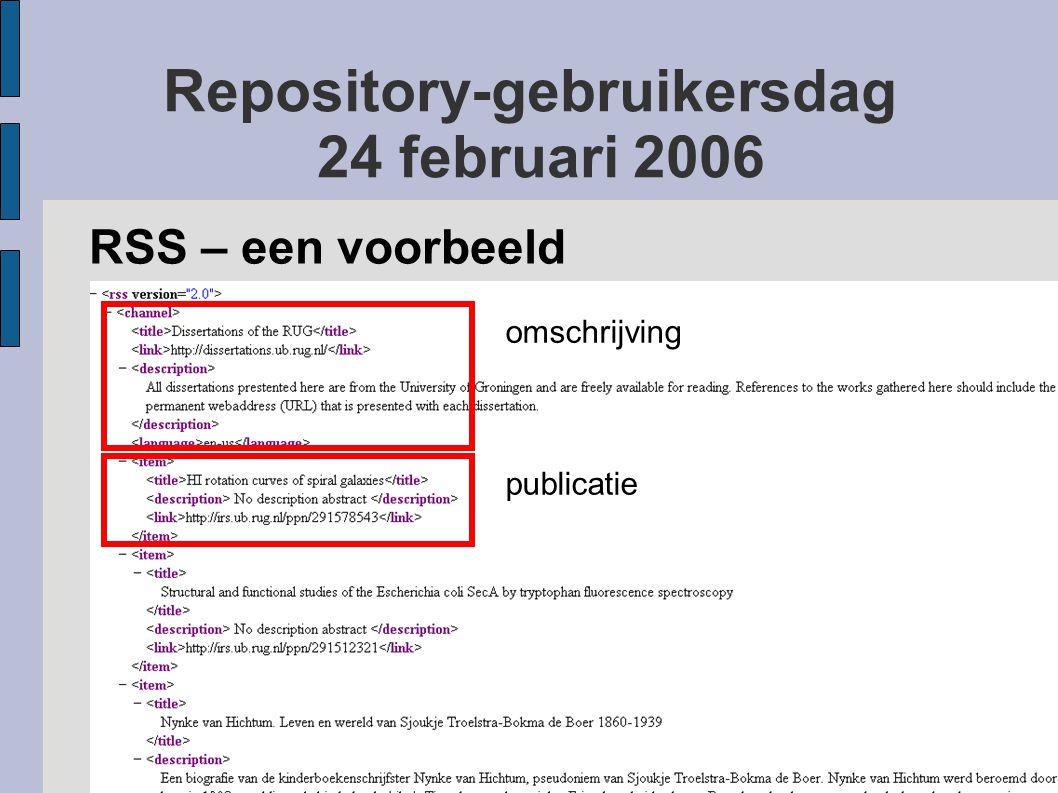 Repository-gebruikersdag 24 februari 2006 RSS 'Lezer' nodig Meest gebruikte programma's: Feedreader RSSReader Thunderbird Of via het web: - personal Google personal Google - Netvibes Netvibes - Firefox, Netscape, Opera