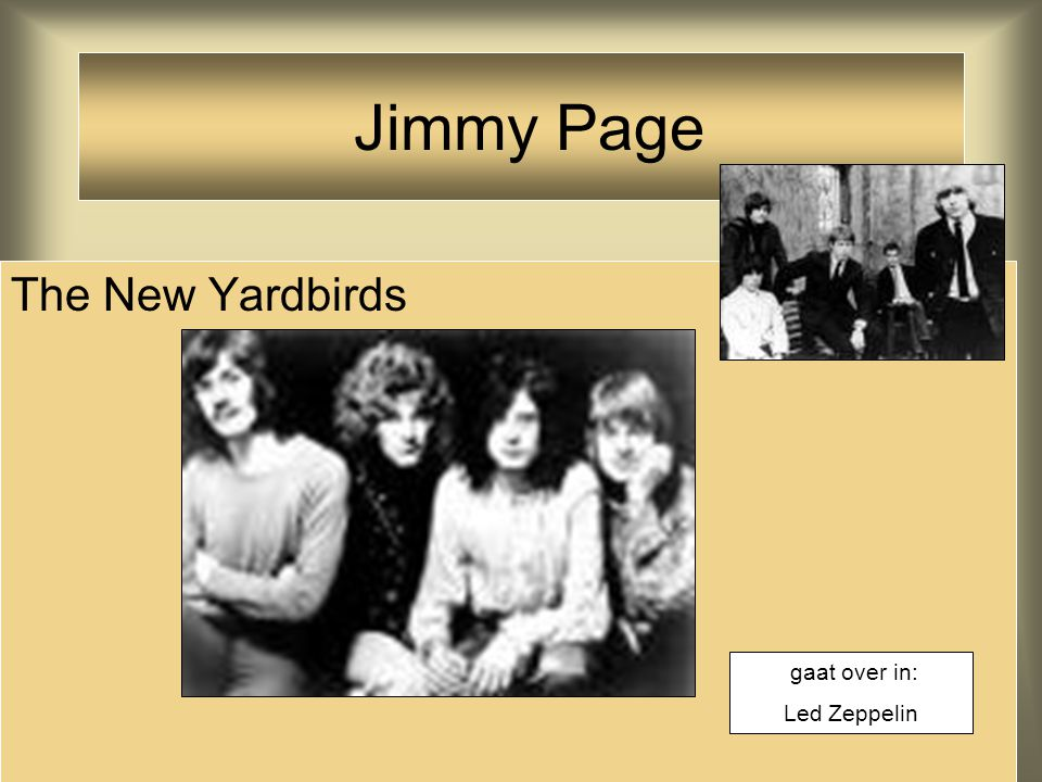 The New Yardbirds Jimmy Page gaat over in: Led Zeppelin