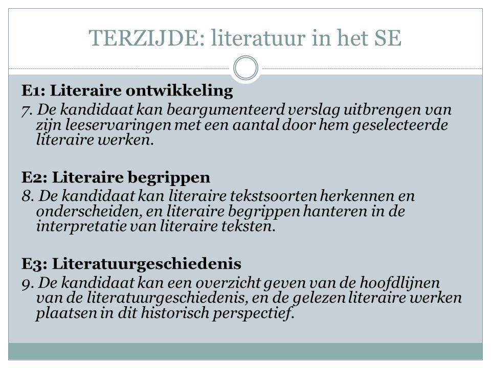 TERZIJDE: literatuur in het SE E1: Literaire ontwikkeling 7.