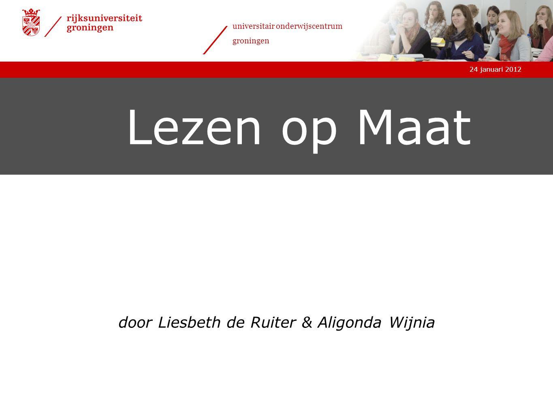 24 januari 2012 universitair onderwijscentrum groningen Uw leerling? De ideale leerling?