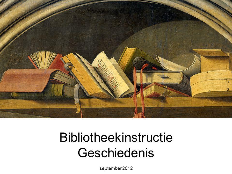 Bibliotheekinstructie Geschiedenis september 2012