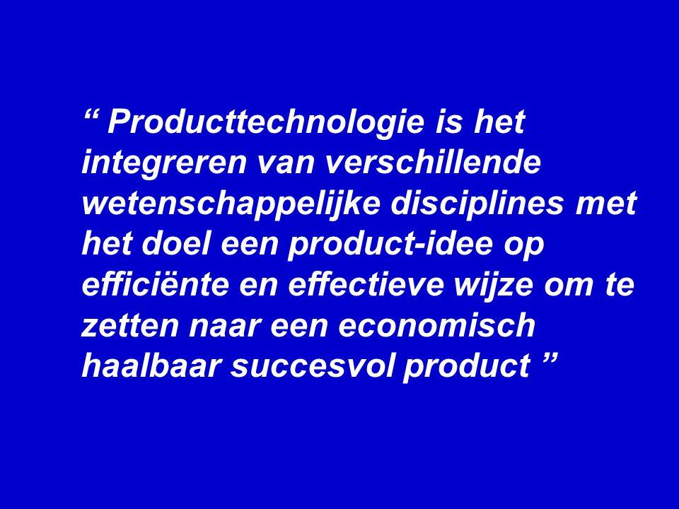 Producttechnologie is het integreren van verschillende wetenschappelijke disciplines met het doel een product-idee op efficiënte en effectieve wijze om te zetten naar een economisch haalbaar succesvol product