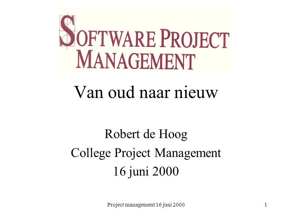 Project management 16 juni 20002 Onderwerpen Royce Hoofdstuk 1 –4, Appendix B 1.Het waterval model: pro en contra 2.Schatten is lastig 3.Verbeteringen in tijd, geld en kwaliteit 4.Principes van de nieuwe benadering