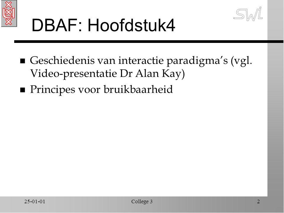25-01-01College 32 DBAF: Hoofdstuk4 n Geschiedenis van interactie paradigma's (vgl.