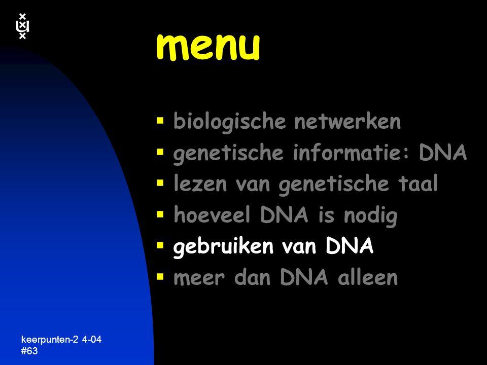 keerpunten-2 4-04 #64 lezen van genetische informatie keerpunten in de biologie
