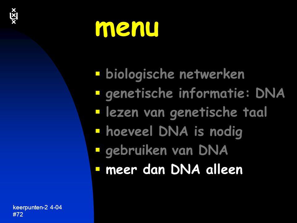 keerpunten-2 4-04 #73 genetische informatie meer dan DNA alleen keerpunten in de biologie