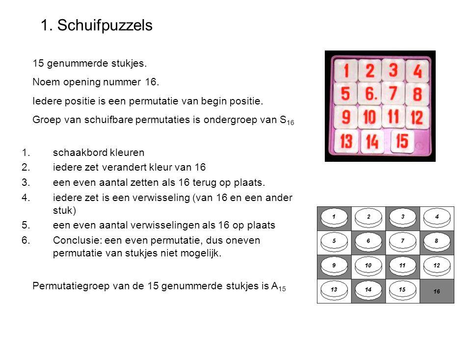 1. Schuifpuzzels 1.schaakbord kleuren 2.iedere zet verandert kleur van 16 3.een even aantal zetten als 16 terug op plaats. 4.iedere zet is een verwiss