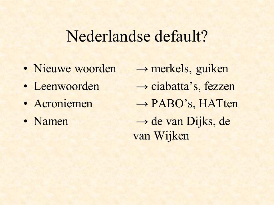 Conclusie Kinderen lijken inderdaad gebruik te maken van een defaultaffix bij de verwerving van het Nederlands meervoud.