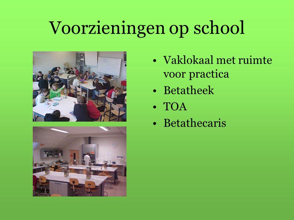 Voorzieningen op school Vaklokaal met ruimte voor practica Betatheek TOA Betathecaris