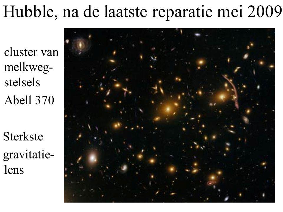 cluster van melkweg- stelsels Abell 370 Sterkste gravitatie- lens Hubble, na de laatste reparatie mei 2009