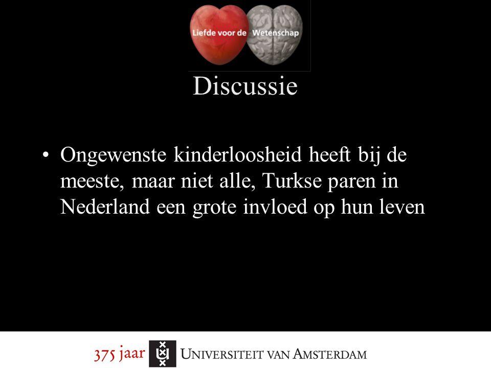 Discussie Ongewenste kinderloosheid heeft bij de meeste, maar niet alle, Turkse paren in Nederland een grote invloed op hun leven