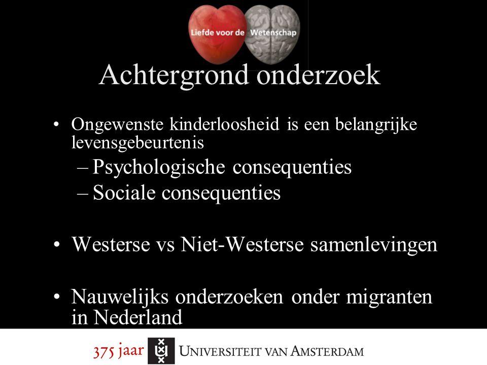 Ongewenste kinderloosheid is een belangrijke levensgebeurtenis –Psychologische consequenties –Sociale consequenties Westerse vs Niet-Westerse samenlev