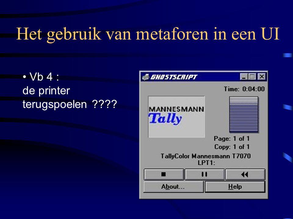Het gebruik van metaforen in een UI Vb 4 : de printer terugspoelen