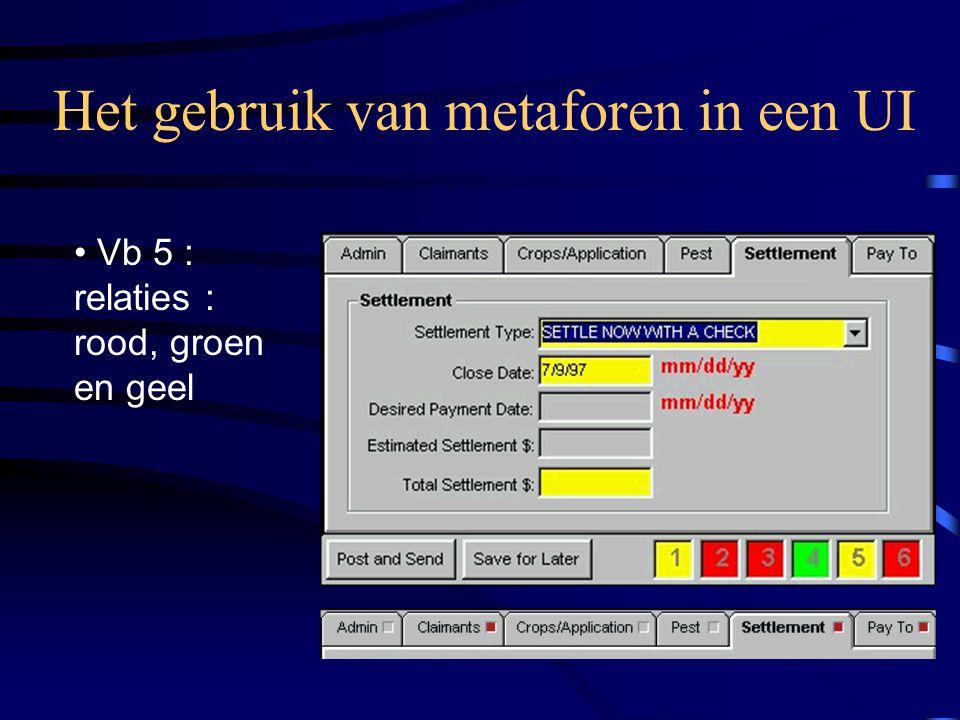 Het gebruik van metaforen in een UI Vb 5 : relaties : rood, groen en geel