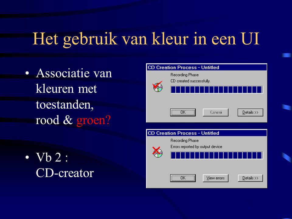 Het gebruik van kleur in een UI Associatie van kleuren met toestanden, rood & groen.