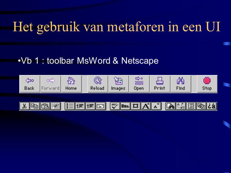 Het gebruik van metaforen in een UI Vb 1 : toolbar MsWord & Netscape