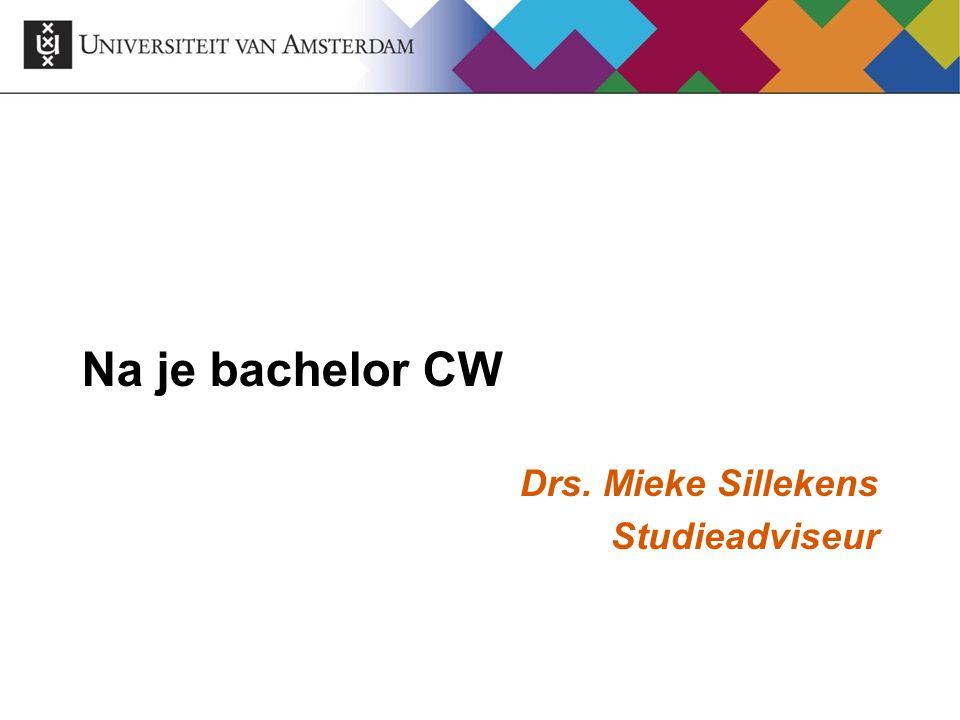 Na je bachelor CW Drs. Mieke Sillekens Studieadviseur