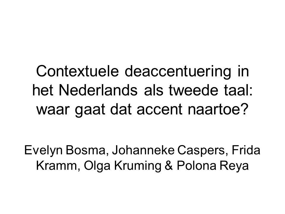 Contextuele deaccentuering in het Nederlands als tweede taal: waar gaat dat accent naartoe.