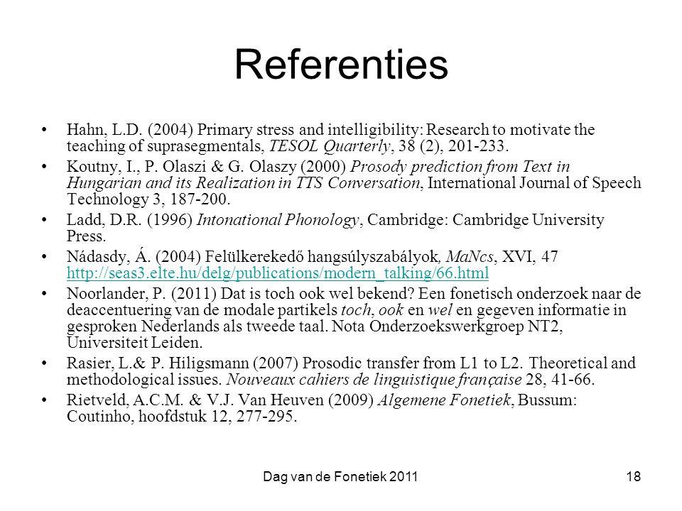 Dag van de Fonetiek 201118 Referenties Hahn, L.D.