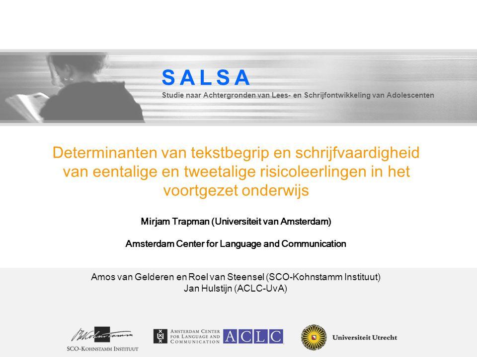 Determinanten van tekstbegrip en schrijfvaardigheid van eentalige en tweetalige risicoleerlingen in het voortgezet onderwijs Mirjam Trapman (Universit