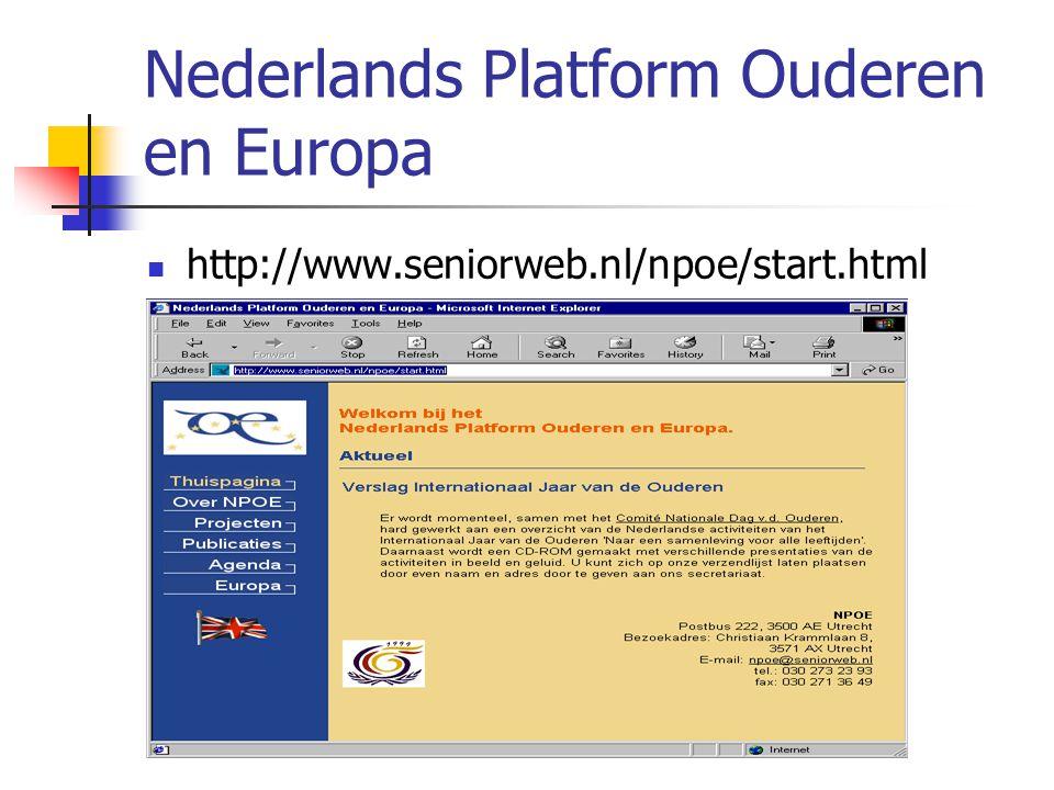 Nederlands Platform Ouderen en Europa http://www.seniorweb.nl/npoe/start.html