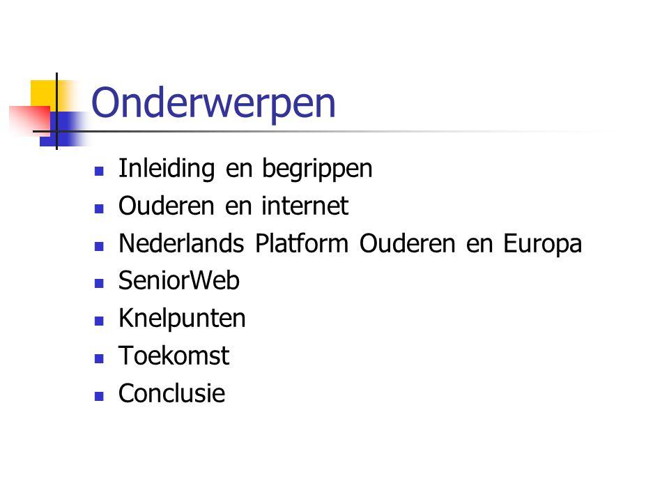 Toekomst In het jaar 2020 ongeveer ¼ deel van de bevolking in Nederland 60+ Nu ongeveer 2,5 miljoen van de 16 (15%) Aandeel ouderen neemt behoorlijk toe