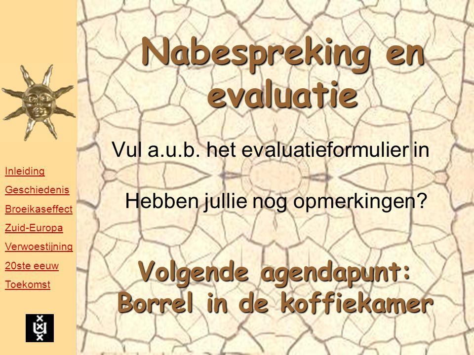 Nabespreking en evaluatie Vul a.u.b.
