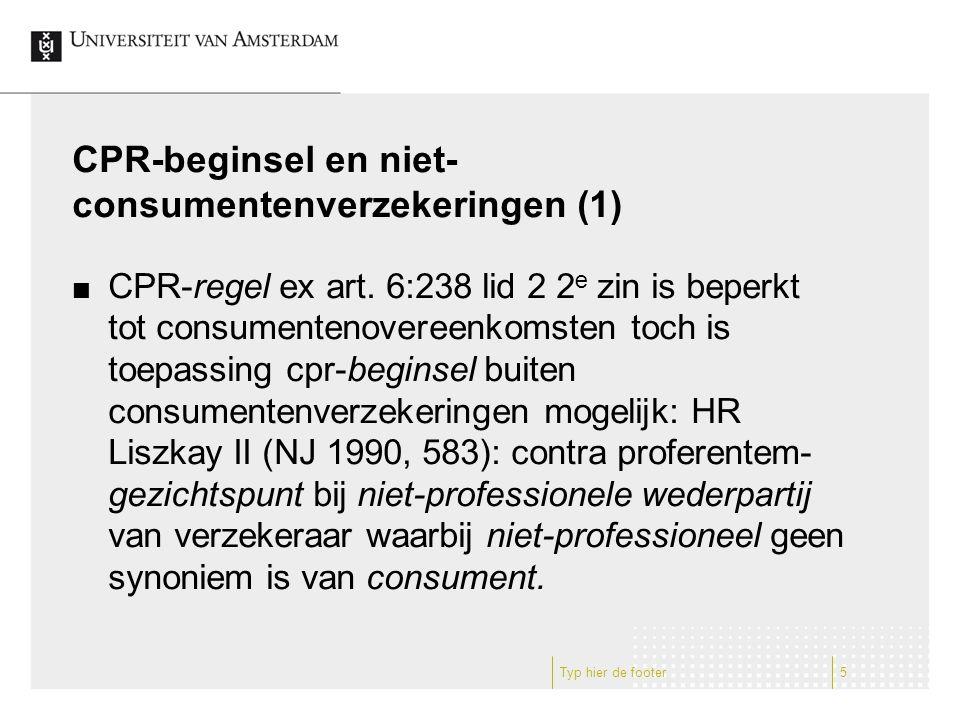 CPR-beginsel en niet- consumentenverzekeringen (1) CPR-regel ex art.