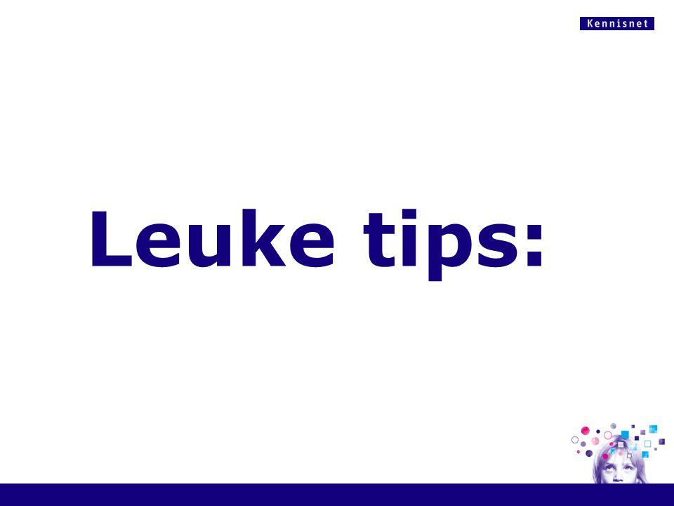 Leuke tips: