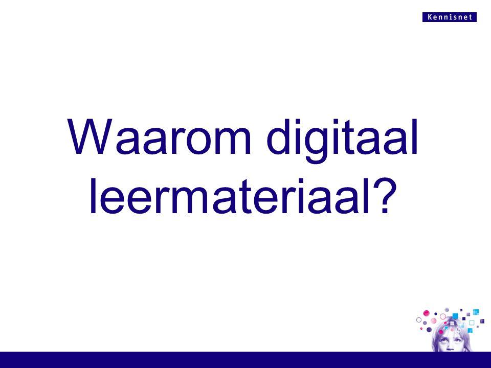 Waarom digitaal leermateriaal