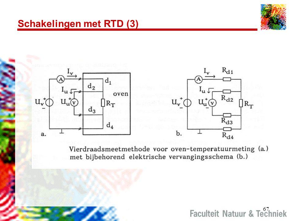 67 Schakelingen met RTD (3)