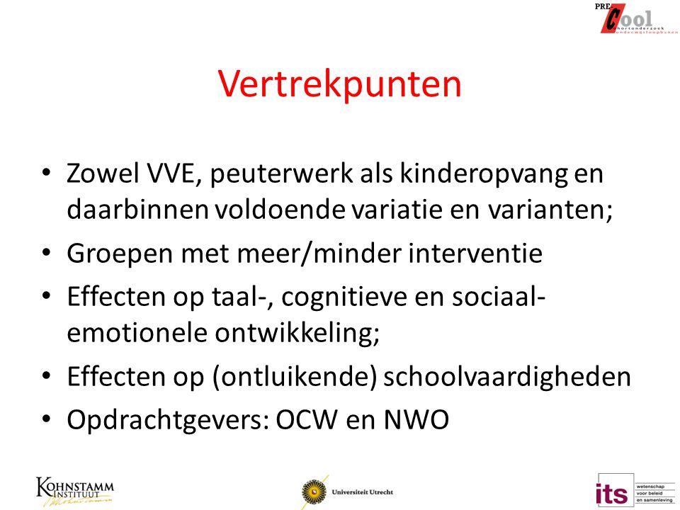 Vertrekpunten Zowel VVE, peuterwerk als kinderopvang en daarbinnen voldoende variatie en varianten; Groepen met meer/minder interventie Effecten op ta