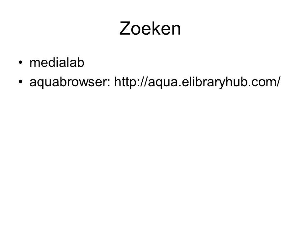 Zoeken medialab aquabrowser: http://aqua.elibraryhub.com/