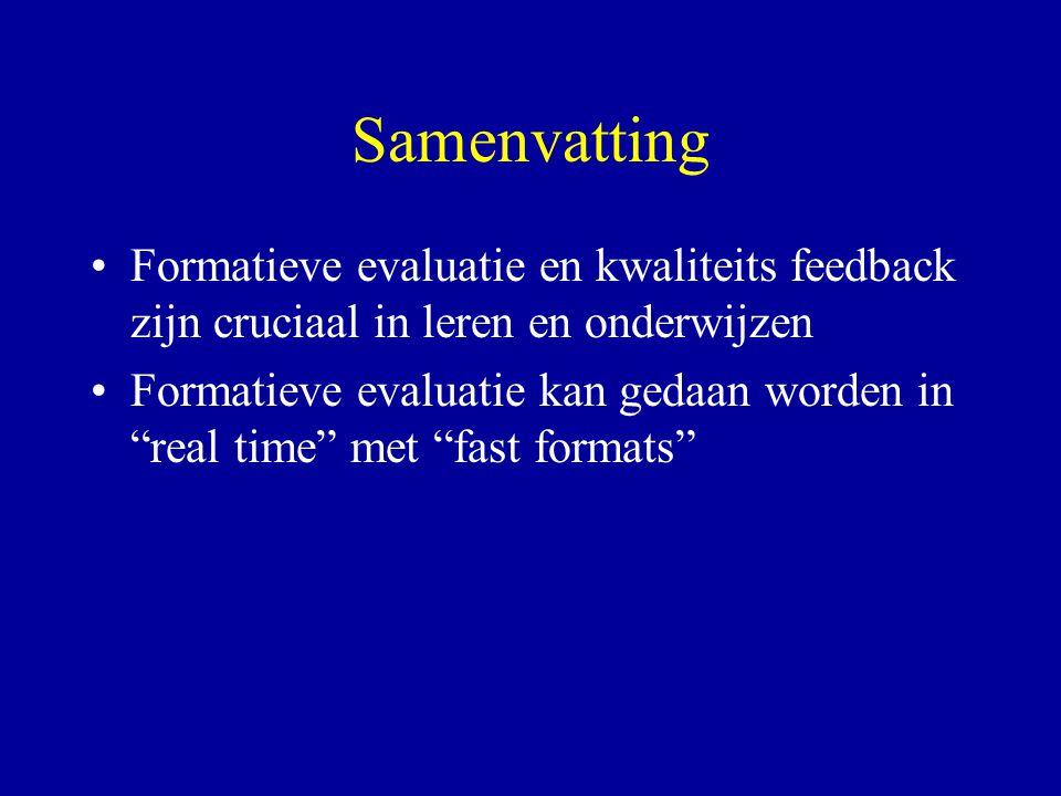 """Samenvatting Formatieve evaluatie en kwaliteits feedback zijn cruciaal in leren en onderwijzen Formatieve evaluatie kan gedaan worden in """"real time"""" m"""