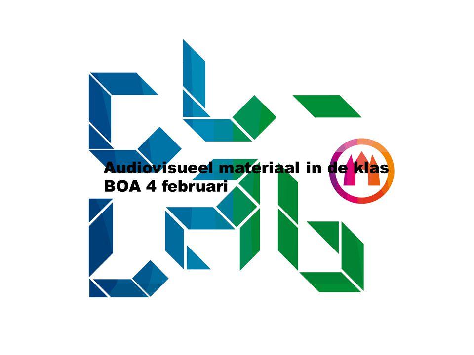 Audiovisueel materiaal in de klas BOA 4 februari