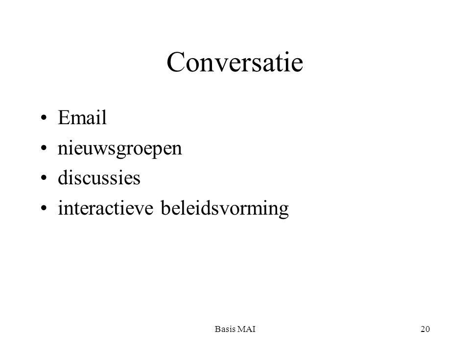 Basis MAI20 Conversatie Email nieuwsgroepen discussies interactieve beleidsvorming