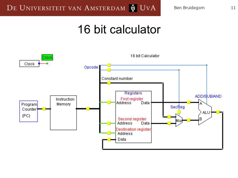 11Ben Bruidegom 16 bit calculator