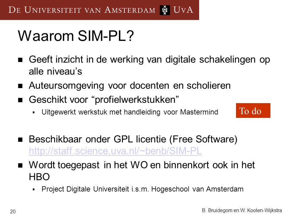 20 B. Bruidegom en W. Koolen-Wijkstra Geeft inzicht in de werking van digitale schakelingen op alle niveau's Auteursomgeving voor docenten en scholier