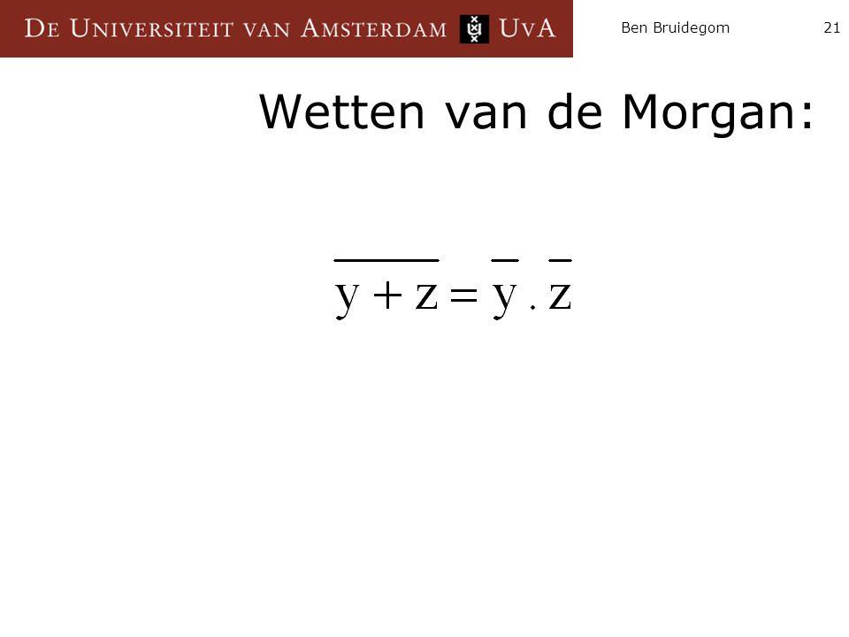 Ben Bruidegom21 Wetten van de Morgan: