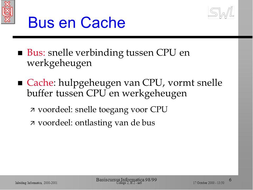 Inleiding Informatica, 2000-2001 College 2, H 2 - nr5 17 October 2000 - 13:50 Basiscursus Informatica 98/995 CPU n Cruciaal onderdeel van computer dat bewerkingen uitvoert: ä 1.