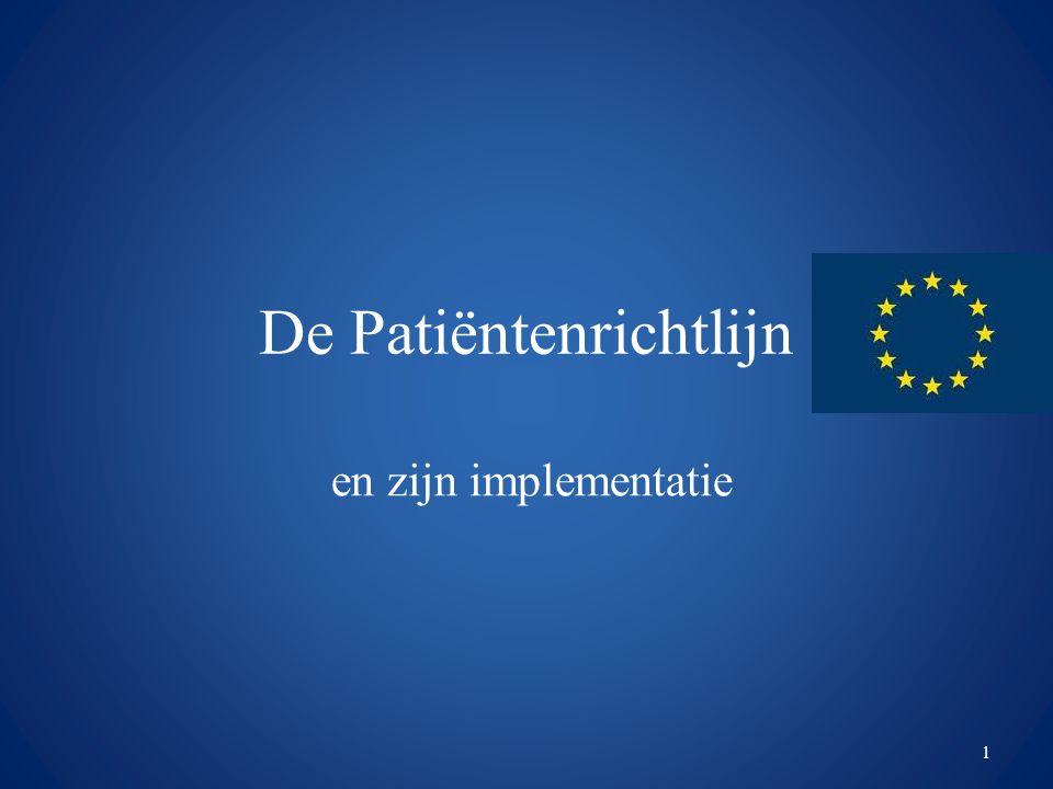 De Patiëntenrichtlijn en zijn implementatie 1