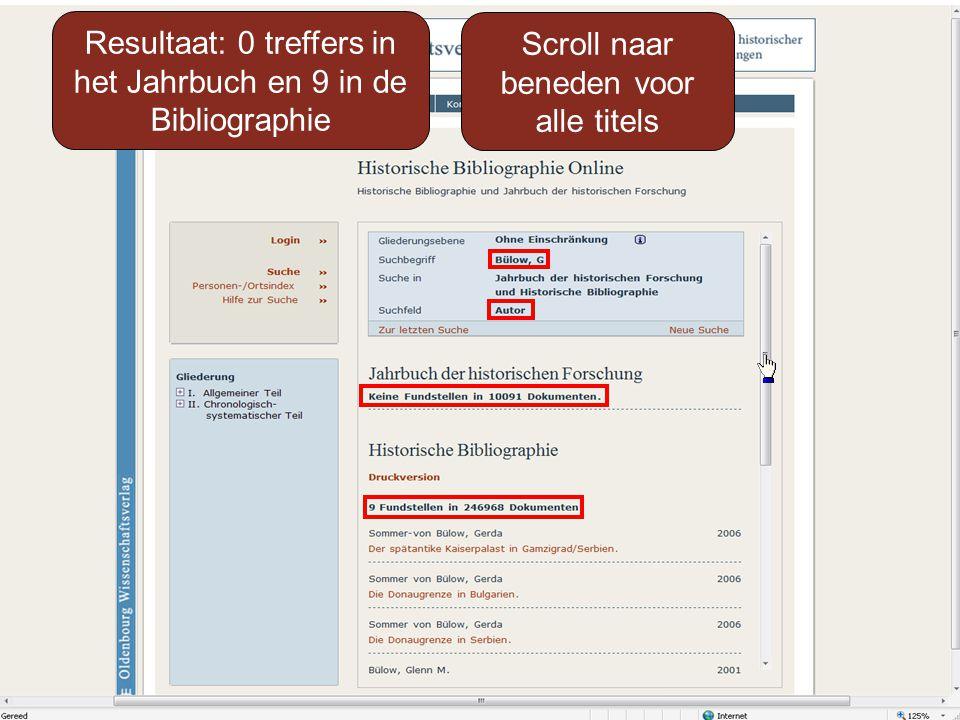 Resultaat: 0 treffers in het Jahrbuch en 9 in de Bibliographie Scroll naar beneden voor alle titels