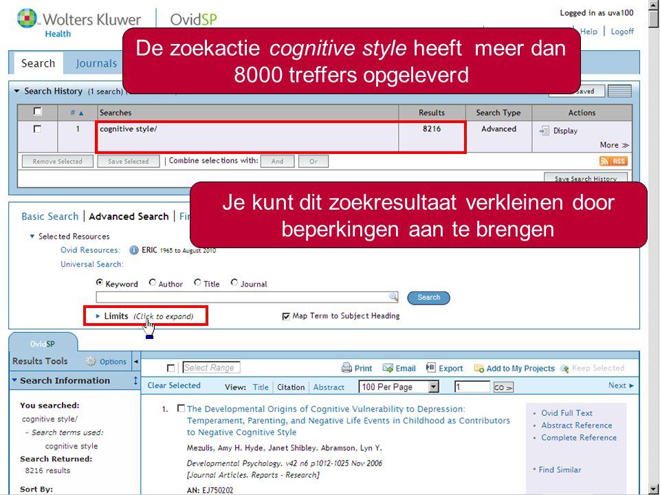 3 De zoekactie cognitive style heeft meer dan 8000 treffers opgeleverd Je kunt dit zoekresultaat verkleinen door beperkingen aan te brengen