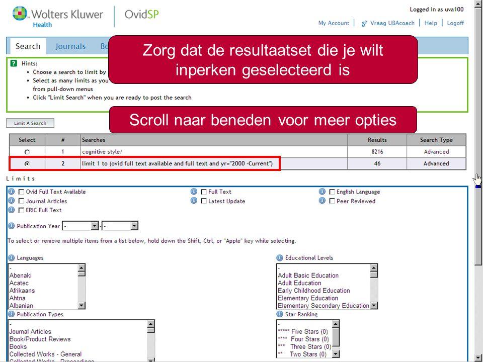 6 Zorg dat de resultaatset die je wilt inperken geselecteerd is Scroll naar beneden voor meer opties