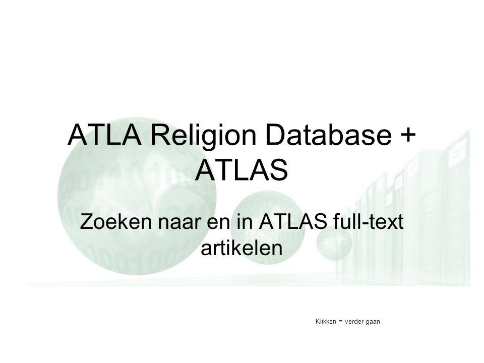 ATLA Religion Database + ATLAS Zoeken naar en in ATLAS full-text artikelen Klikken = verder gaan