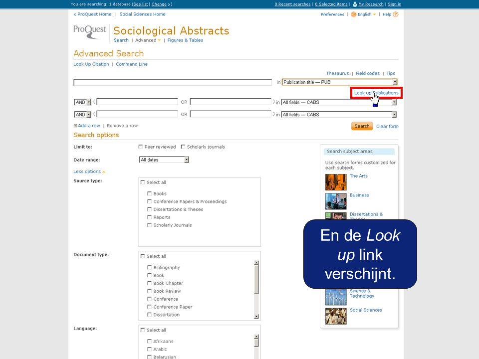 Kies Look up Publications: een lijst van alle tijdschriften die zijn opgenomen in Sociological Abstracts Zie voor index op auteur: de Zoeken op auteur demo